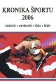 Kronika športu 2006